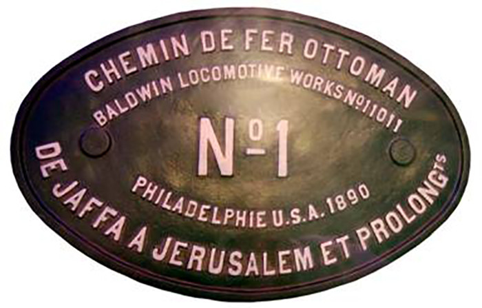 "Plaque de fabrication de la locomotive à vapeur no. 1 ""Jaffa"". Baldwin Locomotive Works, Philadelphie"