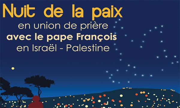 Une nuit de prière en France pour accompagner le pape en Terre Sainte