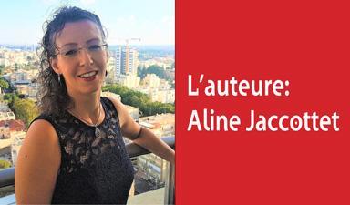 L'auteure: Aline Jaccottet