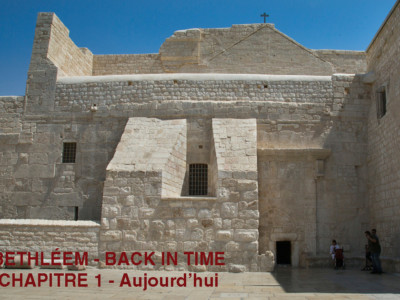 Bethléem - Back in time - Chapitre 1- Aujourd'hui