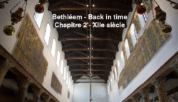 Bethléem – Back in time – Chapitre 2 – XIIe siècle
