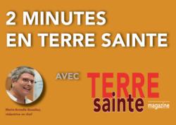 2 minutes en Terre Sainte – 31/03/2020