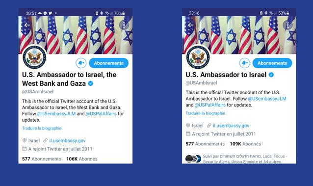 Alors qu'à Washington le président Biden vient de prêter serment, l'intitulé du compte Twitter de l'ambassade américaine change et mentionne la Cisjordanie et Gaza (à gauche). Quelques heures après et devant le buzz, l'intitulé est modifié.  Entretemps le compte a gagné 3000 followers...