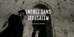 Porte de Sion, les stigmates de l'histoire